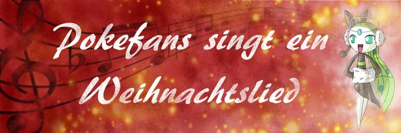 Pokefans singt ein Weihnachtslied